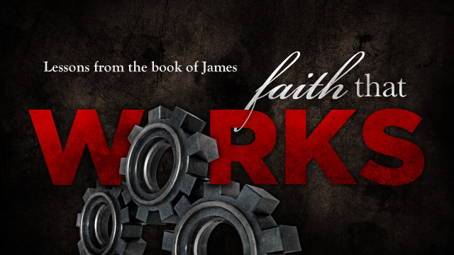 Faith that Works Slide for book of James series